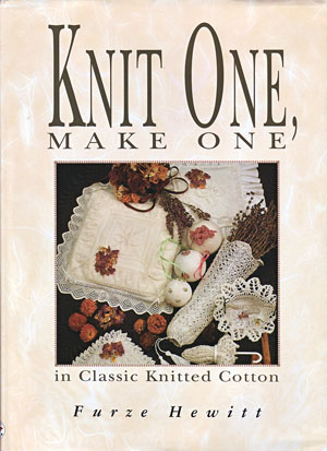Knit One Make One in Classic Knitted Cotten by Furze Hewitt - book cover